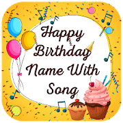 Birthday Song With Name – Birthday Song Maker 1 1 APK