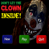 DONT LET THE CLOWN INSIDE! 1.6