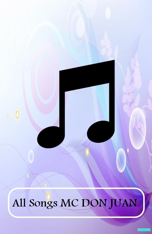 All Songs MC DON JUAN 1 0 APK Download - Android Music