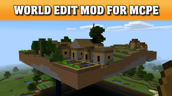 World Edit mod for MCPE 2 3 26 APK Download - Android Entertainment Apps