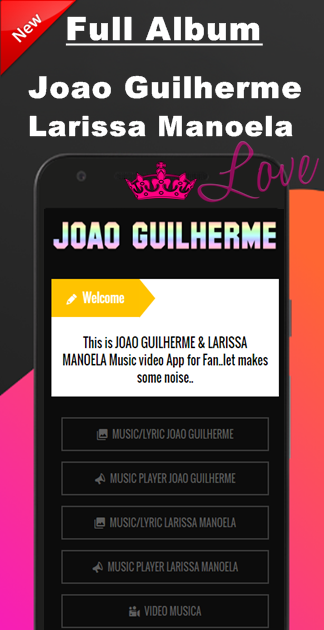 Joao Guilherme e Larissa mp3 6.0 APK Download - Android Music ... 6c64307ee2