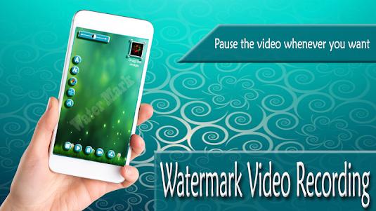Watermark Video Recording 1.1 screenshot 5
