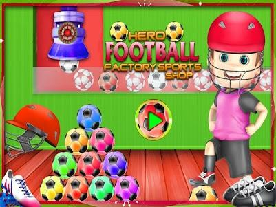 Hero Foot ball Factory Sports Shop 1.1 screenshot 15
