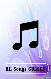 All Songs GULSEN 1.0 screenshot 1