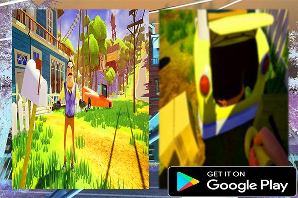 Best Guide For Hello Neighbor 2018 1 0 0 APK Download - Android