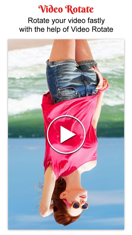 rotate video app android