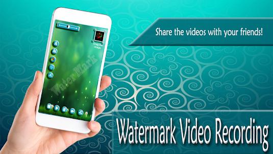 Watermark Video Recording 1.1 screenshot 3