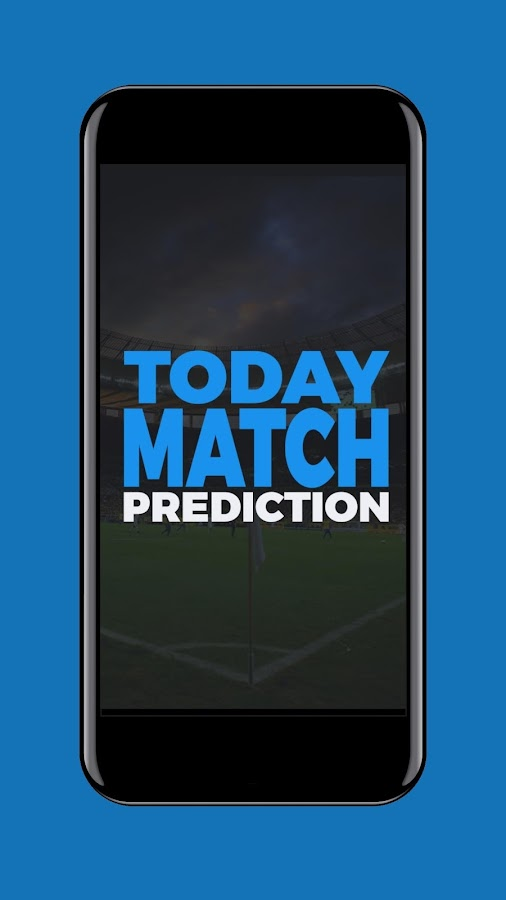 Today Match Prediction - Soccer Predictions 6 0 APK Download