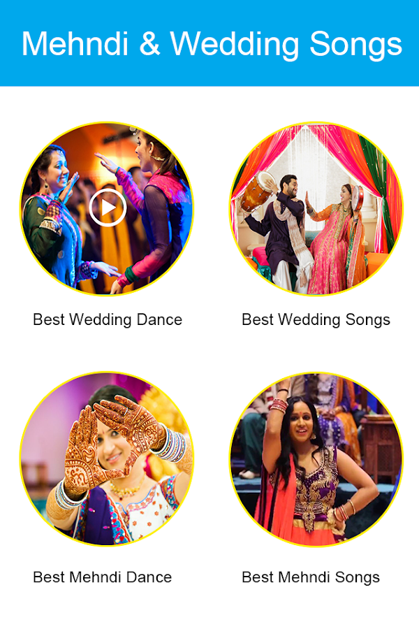 Mehndi Songs and Dance Videos 2018 1 0 APK Download