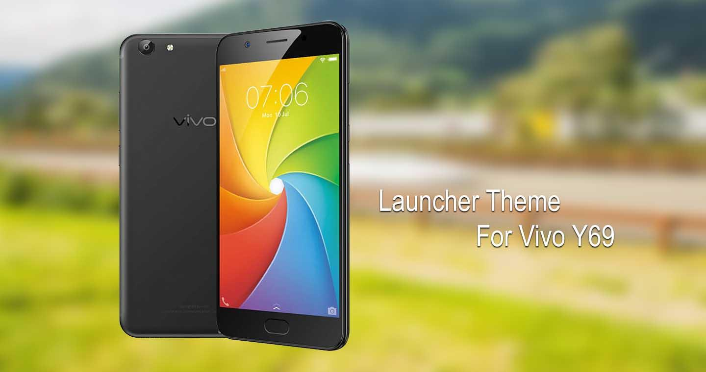 Theme for Vivo Y69 1 0 APK Download - Android