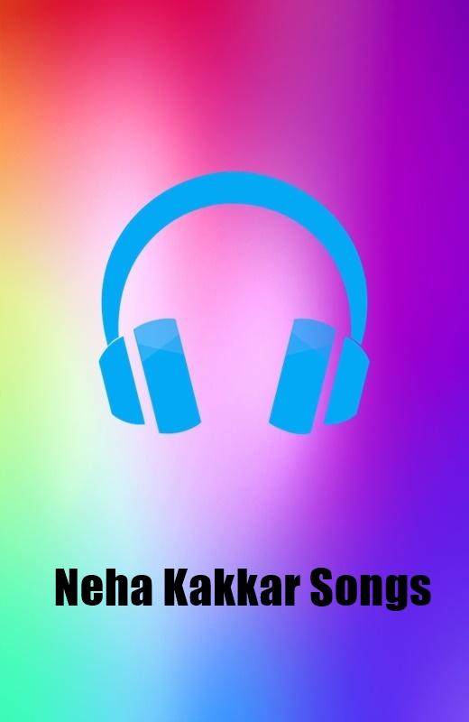Neha Kakkar Songs 1 0 Apk Download Android Music Audio التطبيقات