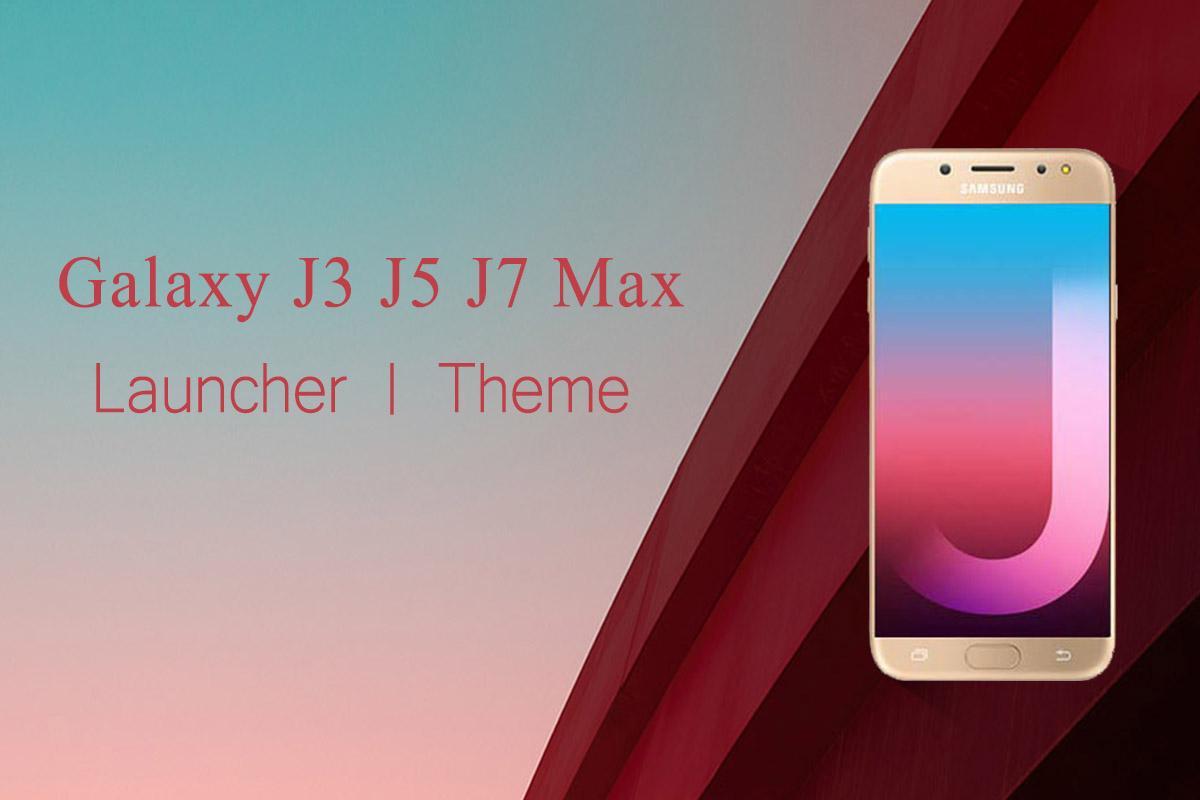 Theme for Samsung Galaxy J3 J5 J7 Max Wallpaper HD 1 0 2 APK