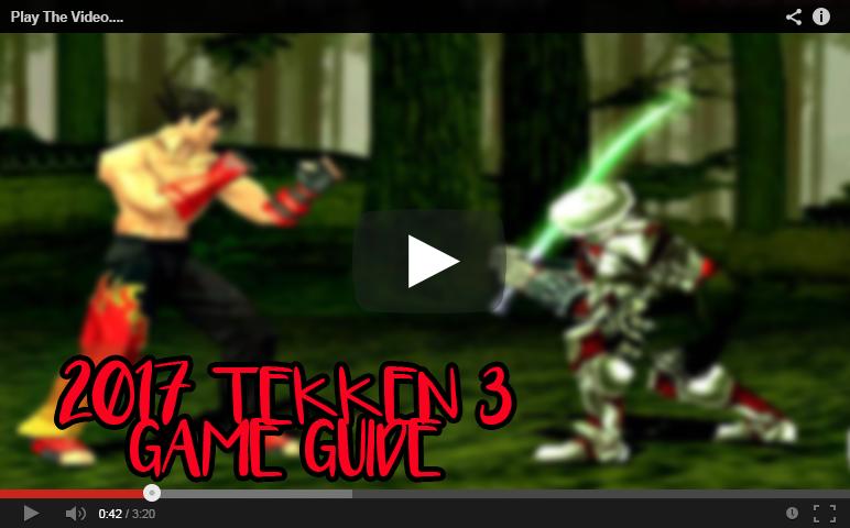 2017 Tekken 3 game guide 1 5 APK Download - Android
