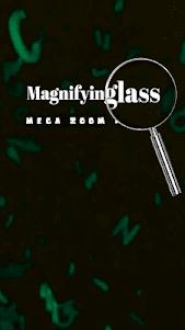 Magnifying Glass: Mega Zoom Camera 1.0 screenshot 1