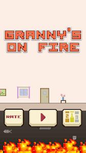Granny's On Fire 1.0.3 screenshot 4