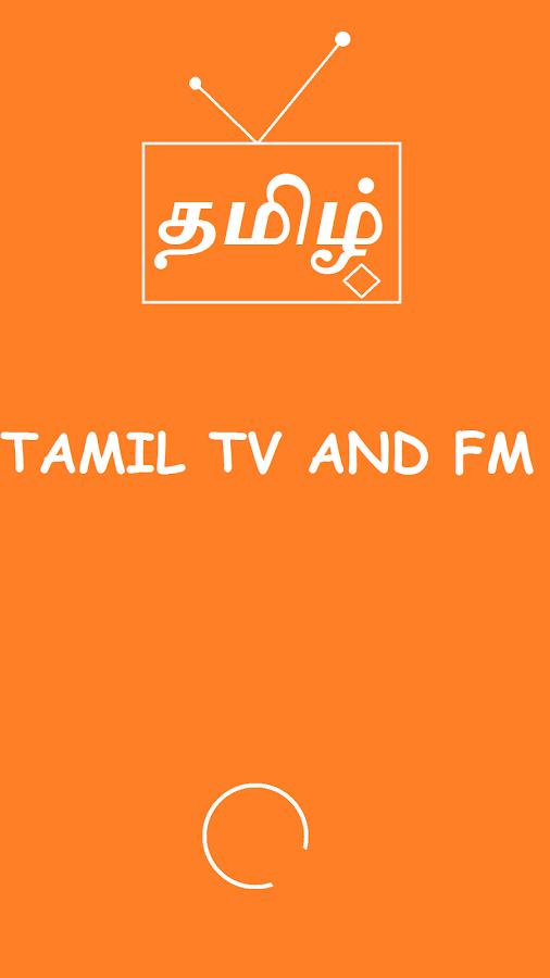 Tamil TV Live & Tamil fm radio 6 7 APK Download - Android