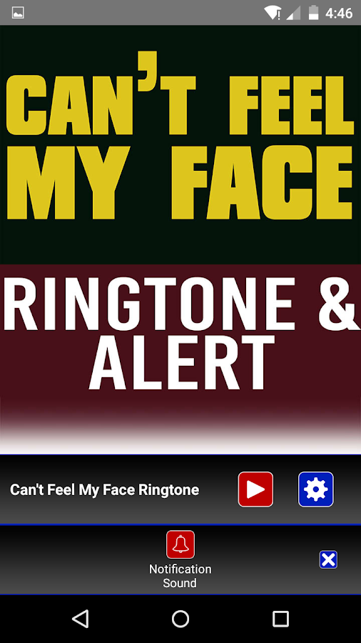 Can't Feel My Face Ringtone 1 0 APK Download - Android Music & Audio
