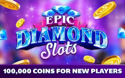 Epic Diamond Slots – Free Vegas Slot Machines 3.3.5 screenshot 12