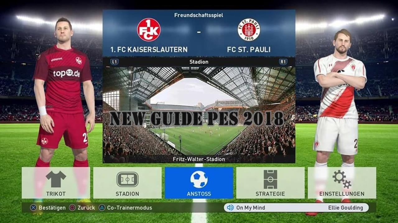 GUIDE : PES 2018 NEW 3.0 APK Download - Android Books ...