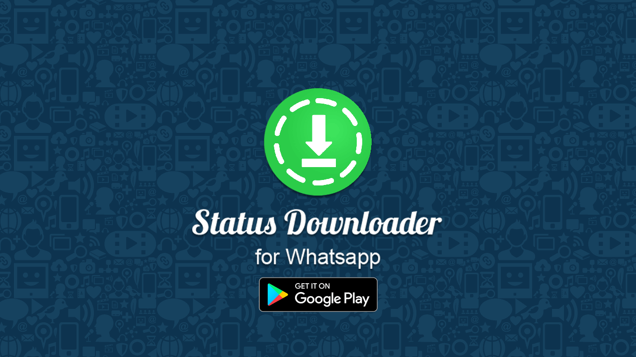 Status Downloader For Whatsapp 138 Apk Download Android