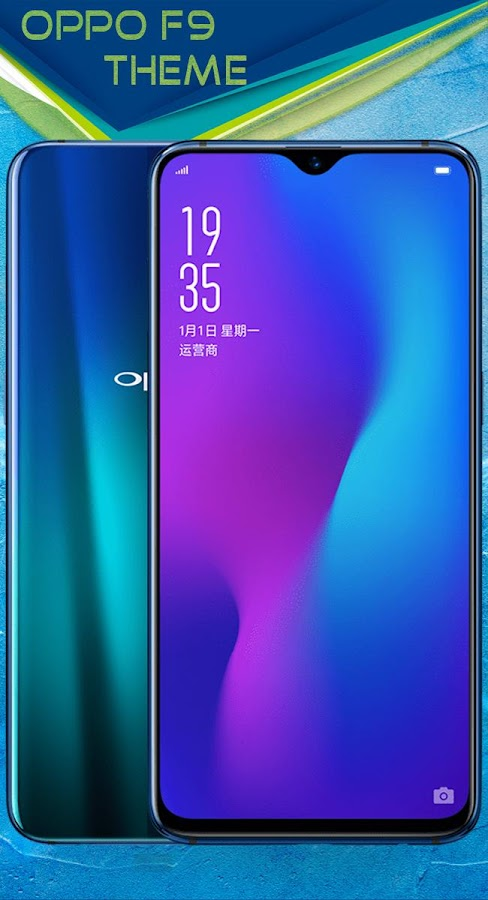 Oppo F9 launcher , Oppo F9 theme 5 1 APK Download - Android