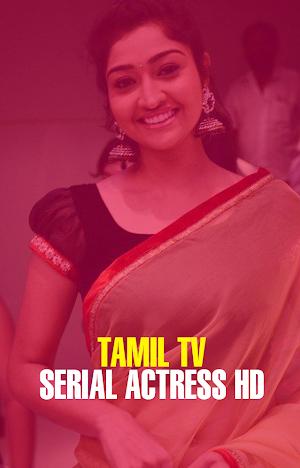 Tamil TV Serial Actress HD 1 APK Download - Android