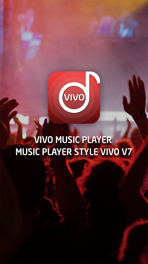 Music Player style Vivo V7 - Vivo Music Player 3 3 232 APK Download
