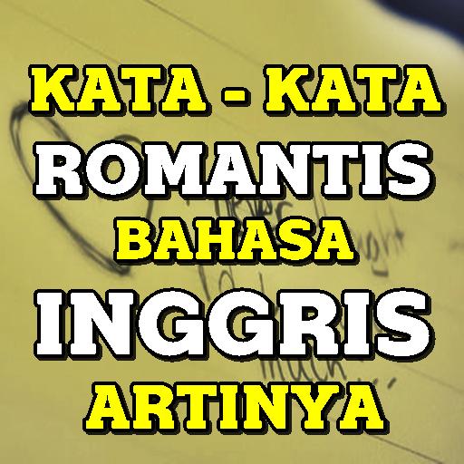 Kata Kata Romantis Bahasa Inggris Dan Artinya 88 Apk