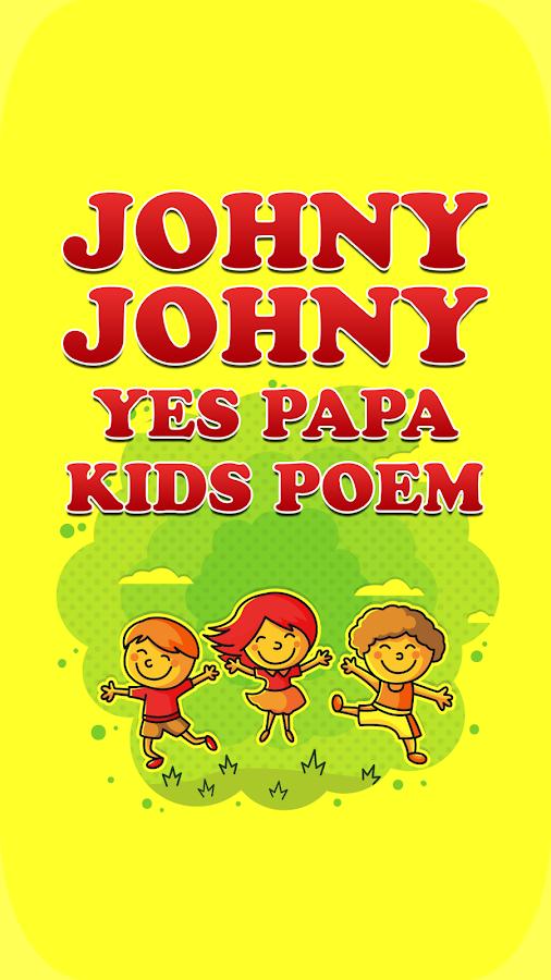 Johny Johny Yes Papa 1 2 APK Download - Android