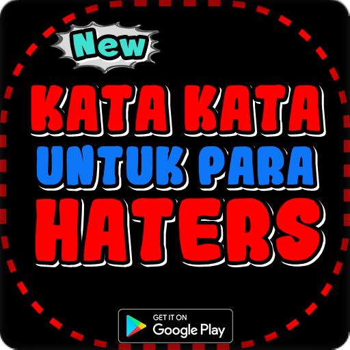 Kata Kata Bijak Untuk Para Haters 100 Apk Download