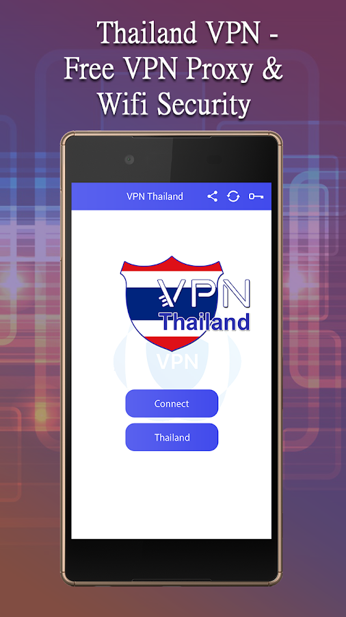 Thailand VPN - Free VPN Proxy & Wifi Security 3 0 APK