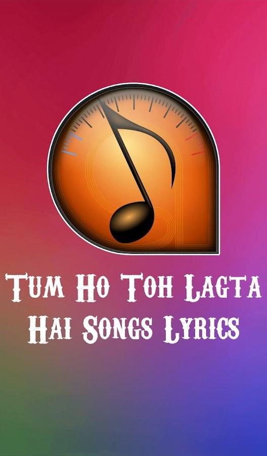Tum Ho Toh Lagta Hai Album 1.0.1 APK Download - Android Music ...