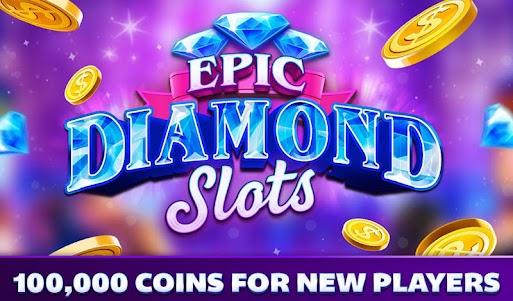 Epic Diamond Slots – Free Vegas Slot Machines 3.3.5 screenshot 7