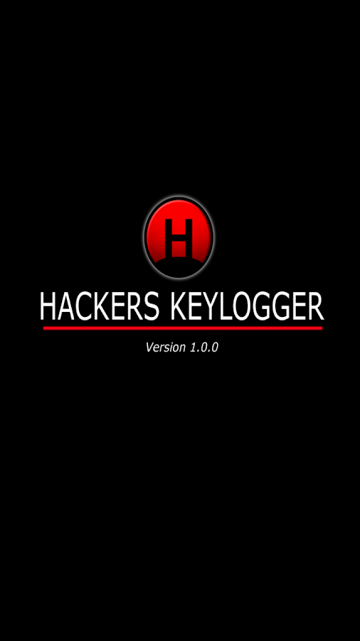 Hackers Keylogger 1 0 APK Download - Android Tools Apps