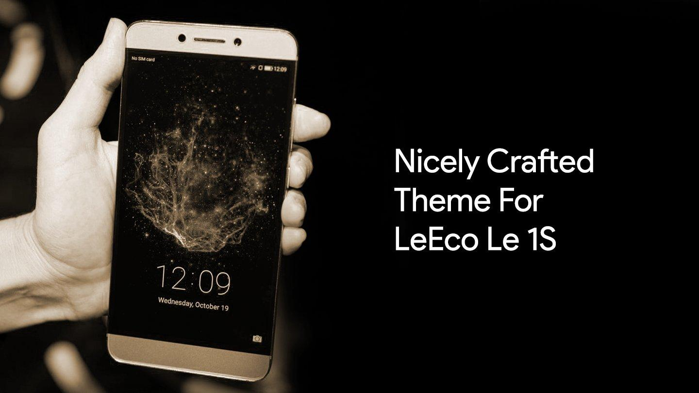 Theme Launcher For LeEco Le 1S 1 0  APK Download - Android
