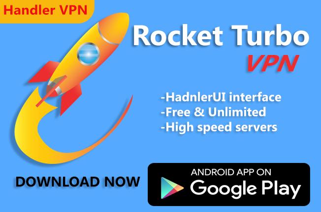 Rocket Turbo VPN- Handler VPN 2 4 APK Download - Android