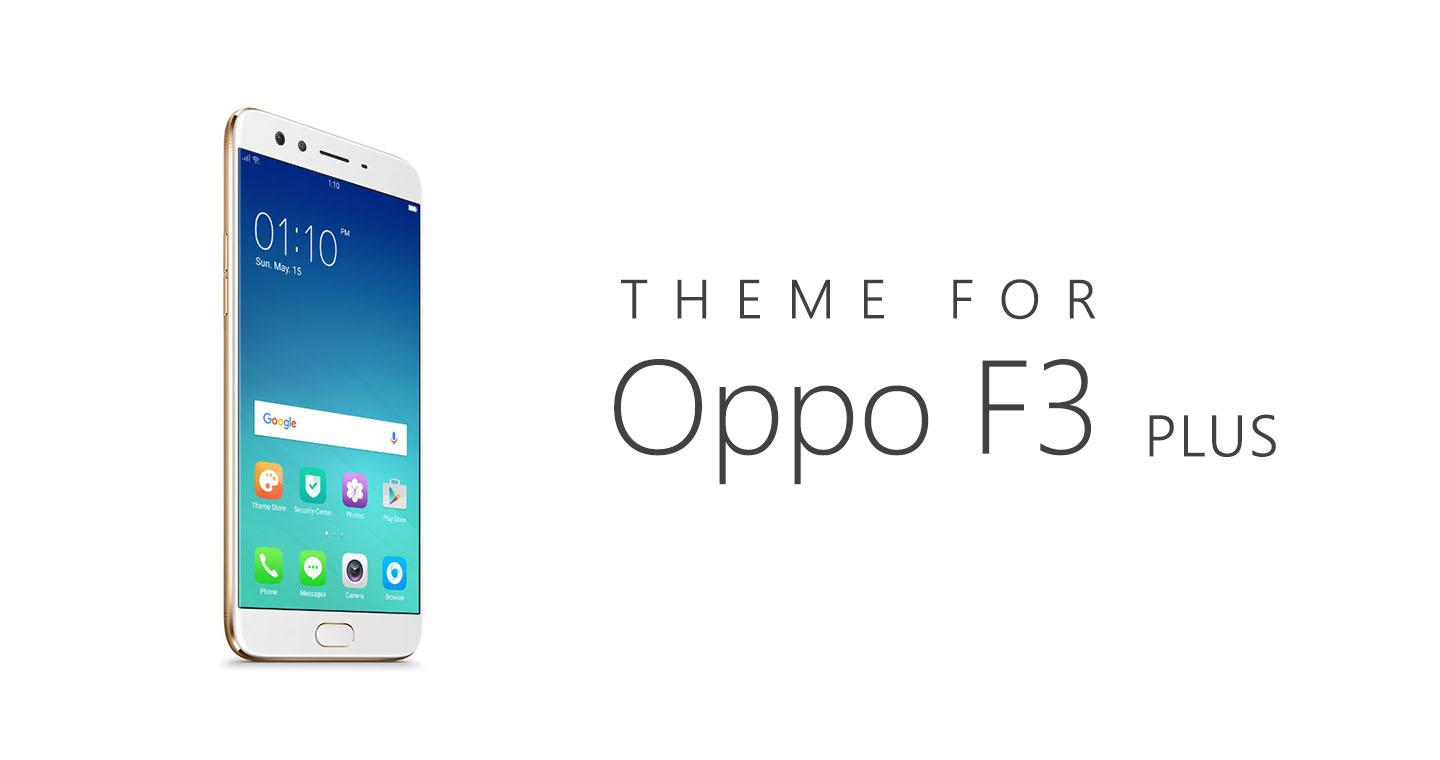 Theme for Oppo F3 / F3 Plus 1 0 1 APK Download - Android Lifestyle Apps