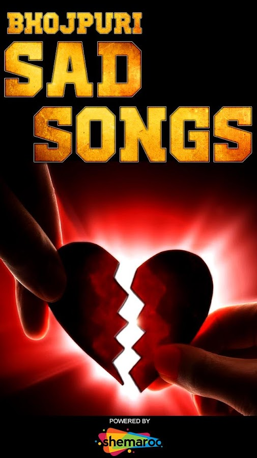 Super Hit Bhojpuri Sad Songs 1 4 APK Download - Android
