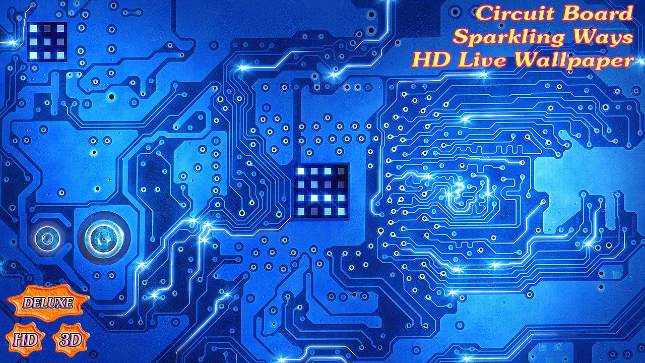 Circuit board sparkling ways 1 7 7 apk download android - Circuit board wallpaper android ...