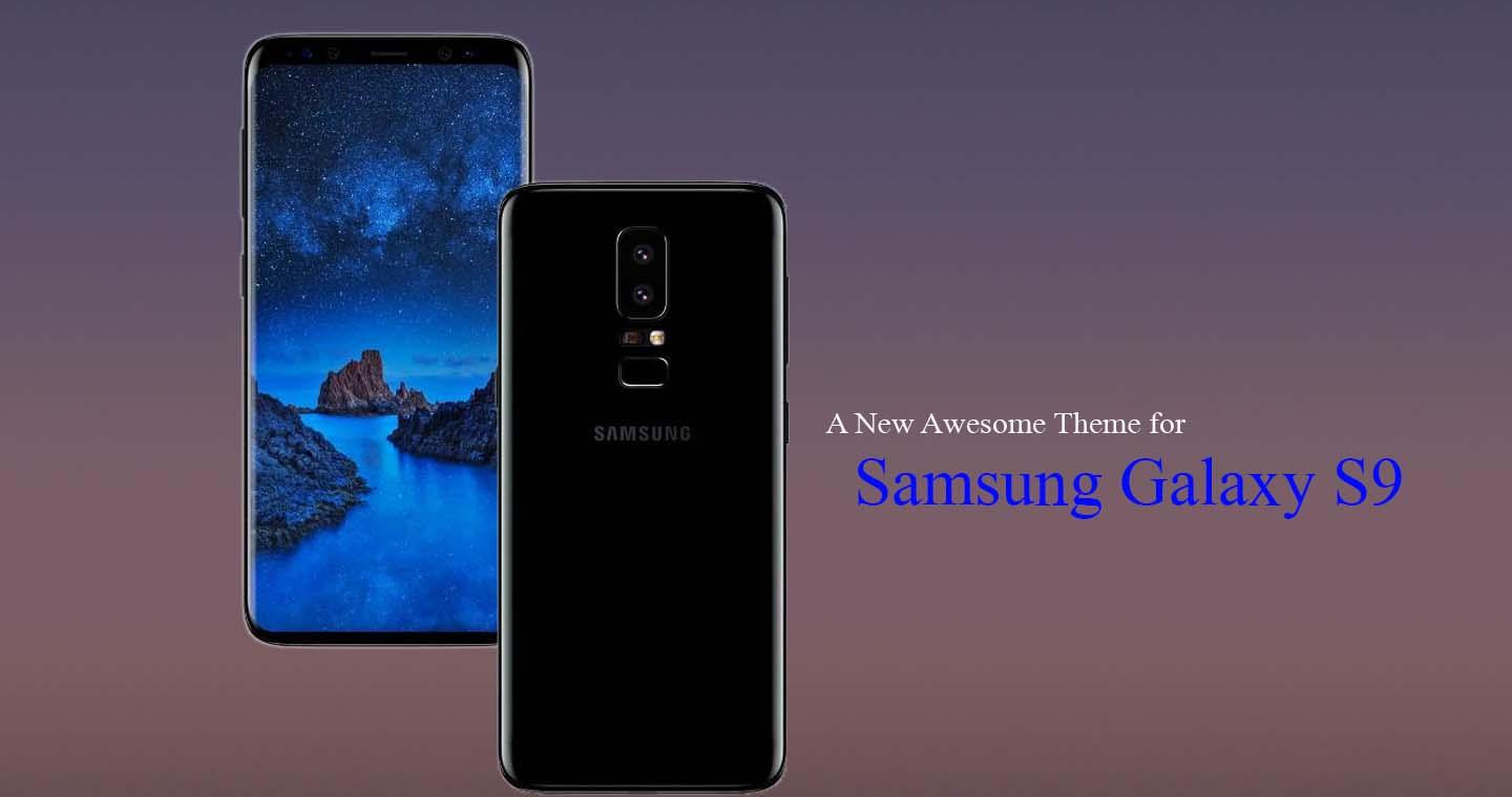 Galaxy s9 plus themes download | Install Galaxy S9 Apps and