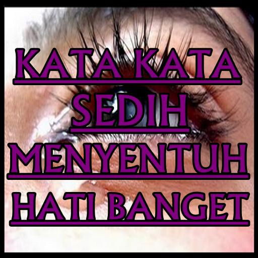 Kata Kata Sedih Menyentuh Hati Banget 10 Apk Download