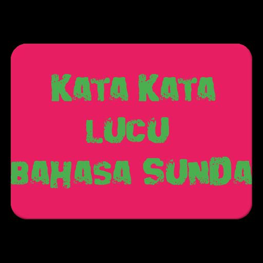 Kata Kata Lucu Bahasa Sunda 10 Apk Download Android