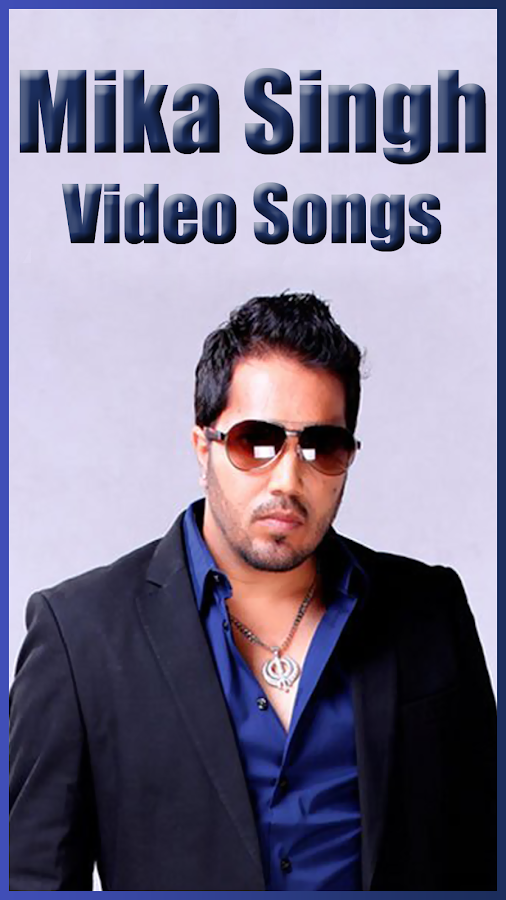 mika singh hit songs download
