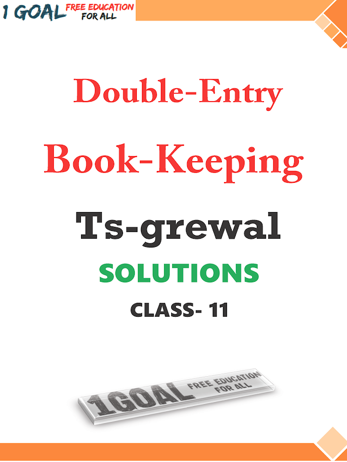 Account Class-11 Solutions (TS Grewal) 6 0 0 APK Download