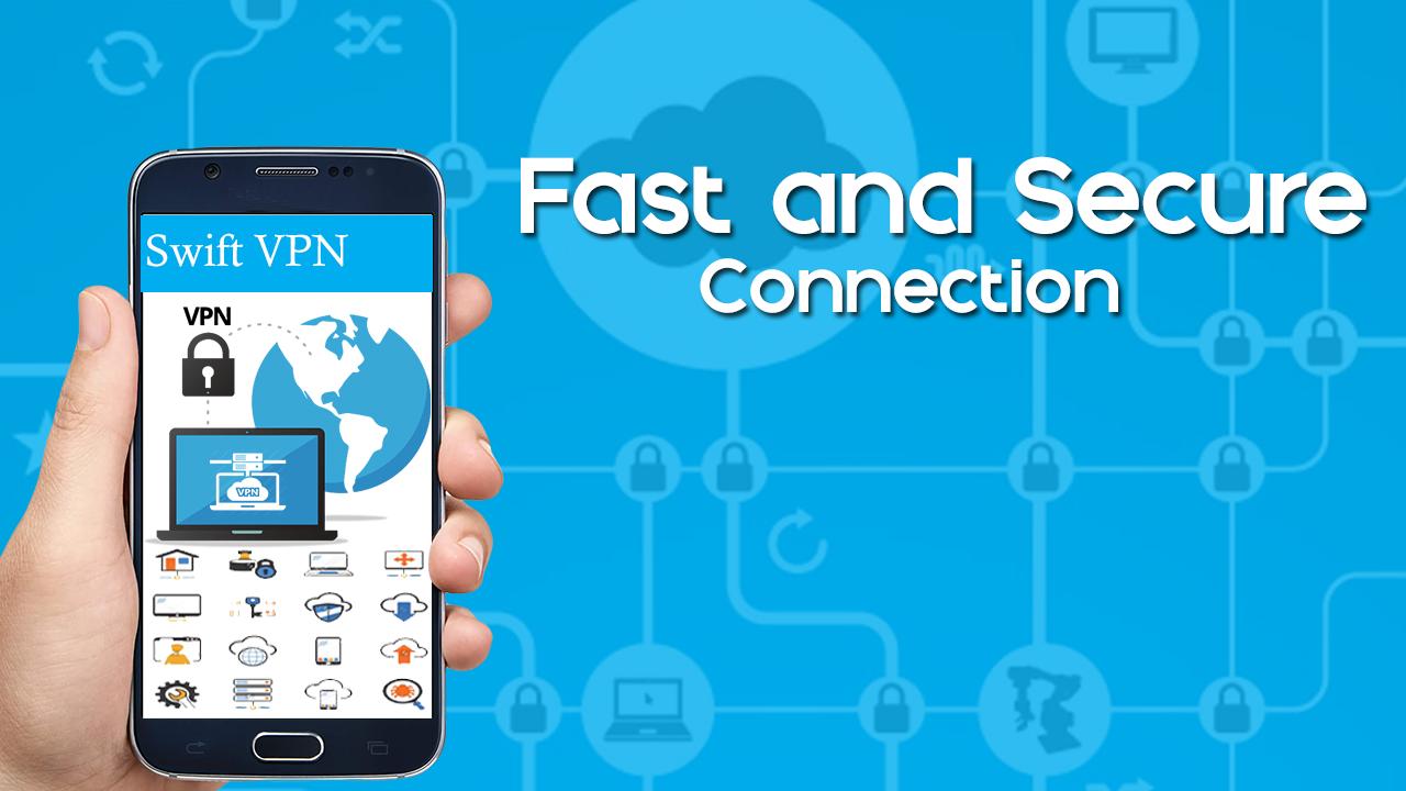 دانلود Swift VPN: Fast and Free 1 0 APK - برنامه های ابزار