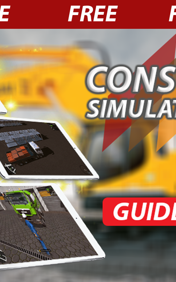Tips Construction Simulator 17 1 0 APK Download - Android