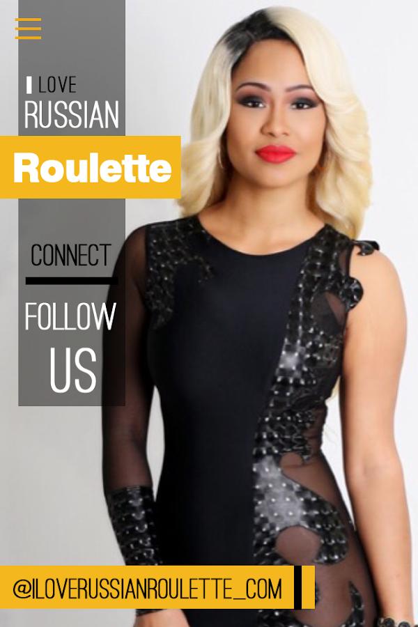 I love russian roulette