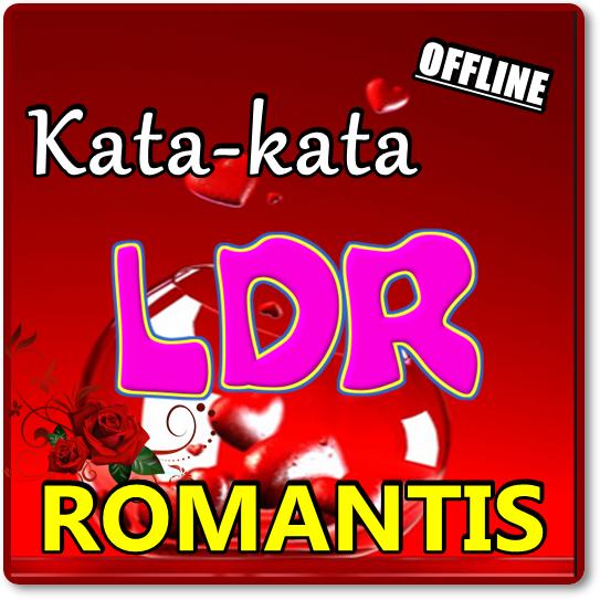 Kata Kata Ldr Cinta Jarak Jauh Romantis 707 Apk Download