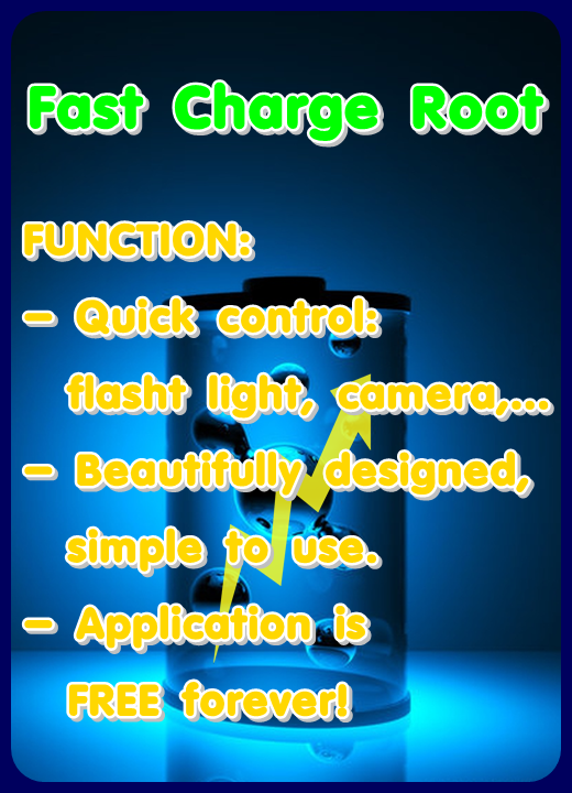Fast Charge Root 4 APK Download - Android Tools Apps