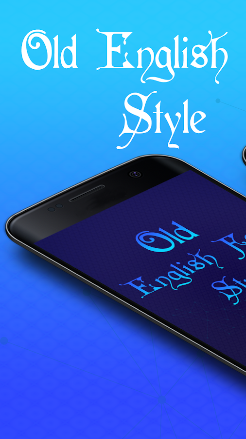 Old English Font Style 2 0 APK Download - Android Personalization Apps